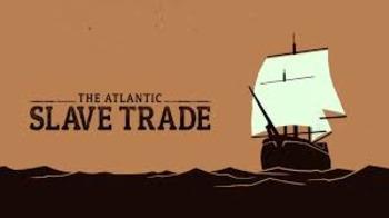 Atlantic Slave Trade Unit