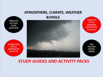 Atmosphere, Climate, and the Weather Bundle: Study Guide/A