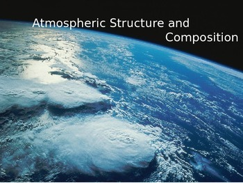 Atmospheric Layers and Gases PPT