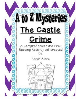 AtoZ Mysteries- The Castle Crime {Comprehension Pack}