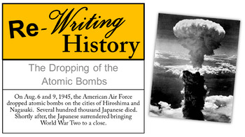 """Atomic Bomb Discussion: A """"Re-Writing History Analysis"""""""