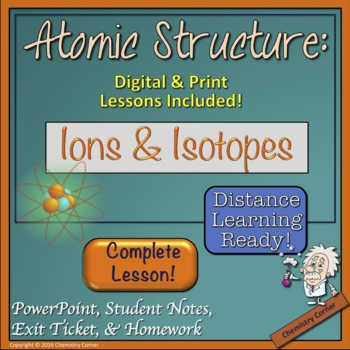 Atomic Structure: Ions and Isotopes