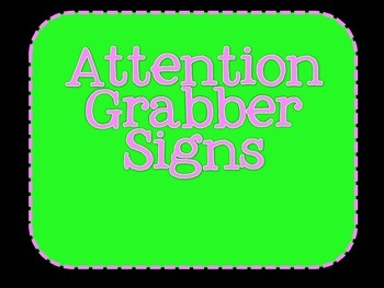 Attention Grabber Signs