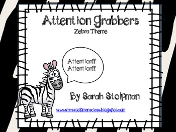 Attention Grabbers (Zebra Theme)