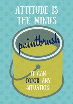 Attitude is the Mind's Paintbrush poster