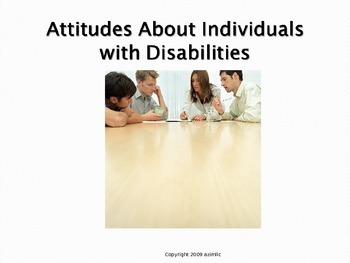 Attitudes About Individuals with Disabilities