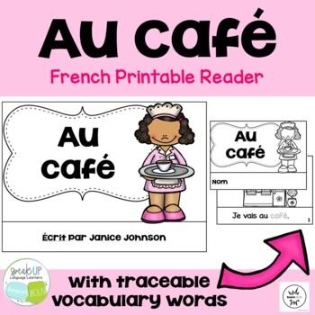 Au café French Reader & Cut & Paste {FLES, dual language,