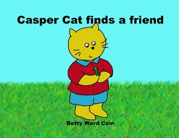 Audio Picture Book PowerPoint CASPER CAT FINDS A FRIEND (K