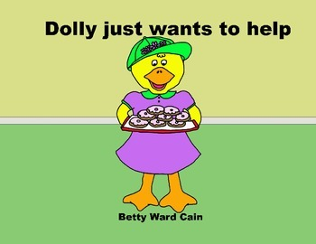 Audio Picture Book PowerPoint DOLLY JUST WANTS TO HELP (He