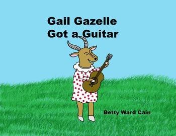 Audio Picture Book PowerPoint GAIL GAZELLE GOT A GUITAR (C