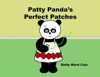Audio Picture Book PowerPoint PATTY PANDA'S PERFECT PATCHE
