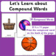 Auditory Discrimination ~ Compound Words:  Teaching Tool |