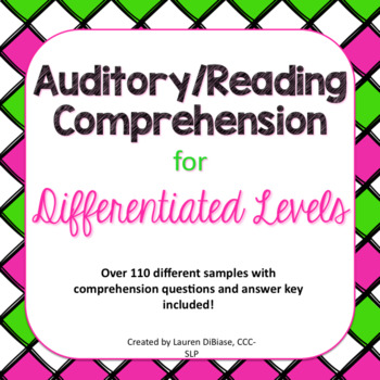 Auditory/Reading Comprehension for Differentiated Levels
