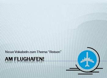 Am Flughafen: Vocab Intro
