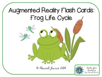 Augmented Reality Task Cards: The Frog Life Cycle