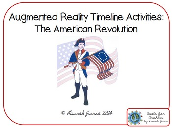 Augmented Reality Timeline Bundle: The American Revolution