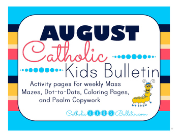 August 2016 Catholic Kids Bulletins: Weekly Mass Activity Pages