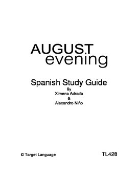August Evening-Spanish Study uide
