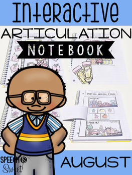August Interactive Articulation Notebook