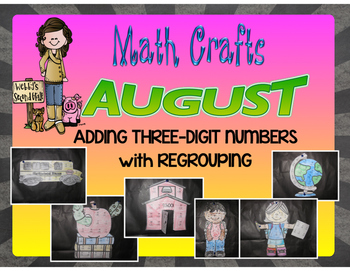 August Math Crafts Adding Three-Digit Numbers with Regrouping