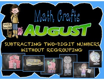 August Math Crafts Two-Digit Subtraction without Regrouping