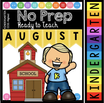 August NO PREP Kindergarten Math and Literacy Pack