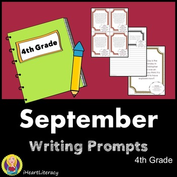 Writing Prompts September 4th Grade Common Core