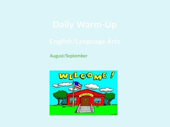 August - September Daily Warm Up ELA