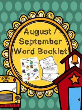 August/ September Word Booklet and Coordinating Poster
