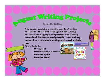 August Writing Projects (Common Core Aligned)
