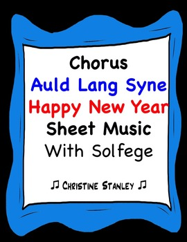 Auld Lang Syne Happy New Year Melody Sheet Music with Solf