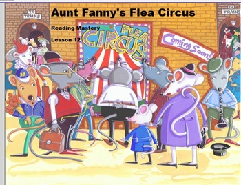 Reading Mastery Lesson 12: Aunt Fanny's Flea Circus