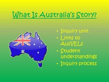 AusVELs Inquiry Unit - What is Australia's Story?