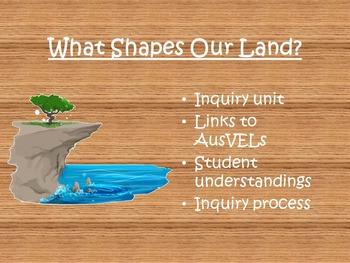 AusVELs Inquiry Unit - What shapes our land?