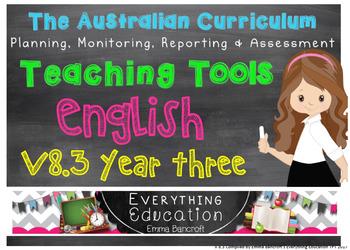 Australian Curriculum English v8.1 Year 3 Teacher Tools