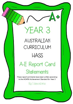Australian Curriculum Report Comments Year 3 - Humanities