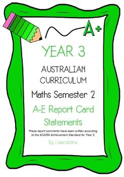Australian Curriculum Report Comments Year 3 - Maths Semester 2