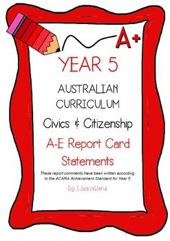 Australian Curriculum Report Comments Year 5 - Civics & Ci