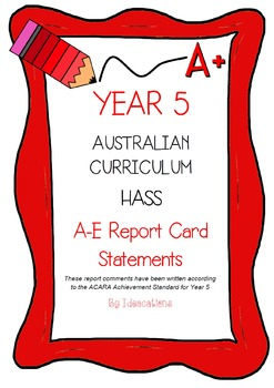 Australian Curriculum Report Comments Year 5 - Humanities