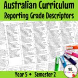 Australian Curriculum Reporting Grade Descriptors {Year 5