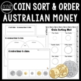 Australian Money Coin Sort and Ordering Activities + Assessment