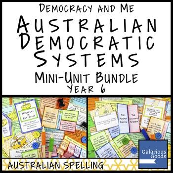 Australian Democratic Systems Mini Unit Bundle (Year 6 HASS)