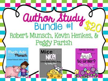 Author Study Bundle 1:  Robert Munsch, Kevin Henkes, Peggy Parish