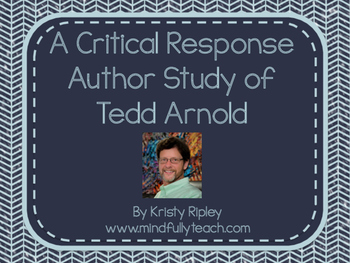 Author Study: Tedd Arnold {CCSS Aligned}
