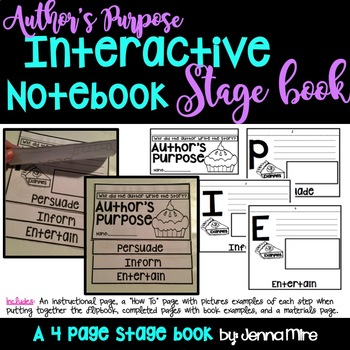 Author's Purpose Interactive Notebook Stage Flip Book