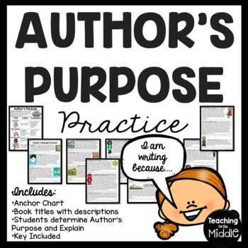 Author's Purpose Excerpts for Practice and Examples and Tu
