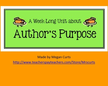 Author's Purpose Unit and Activities