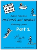 Autism Activities: Actions and Words Matching Game PART 2