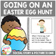 Social Story Going on an Easter Egg Hunt + 18 PECS cards V