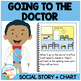 Social Story Going to the Doctor Book & Medical Board/ Cha
